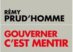 Rémy Prud'homme : Gouverner c'est mentir